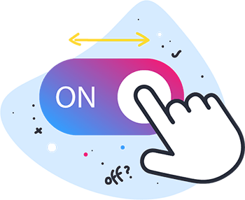 No retainer –  switch on,  switch off